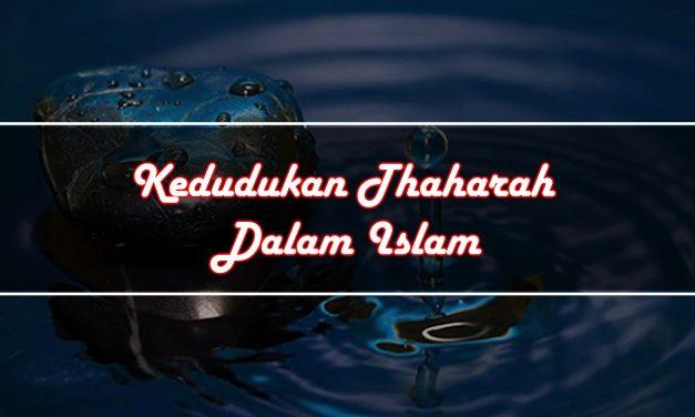 Kedudukan Thaharah Dalam Islam